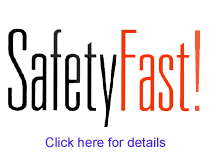 Safety fast